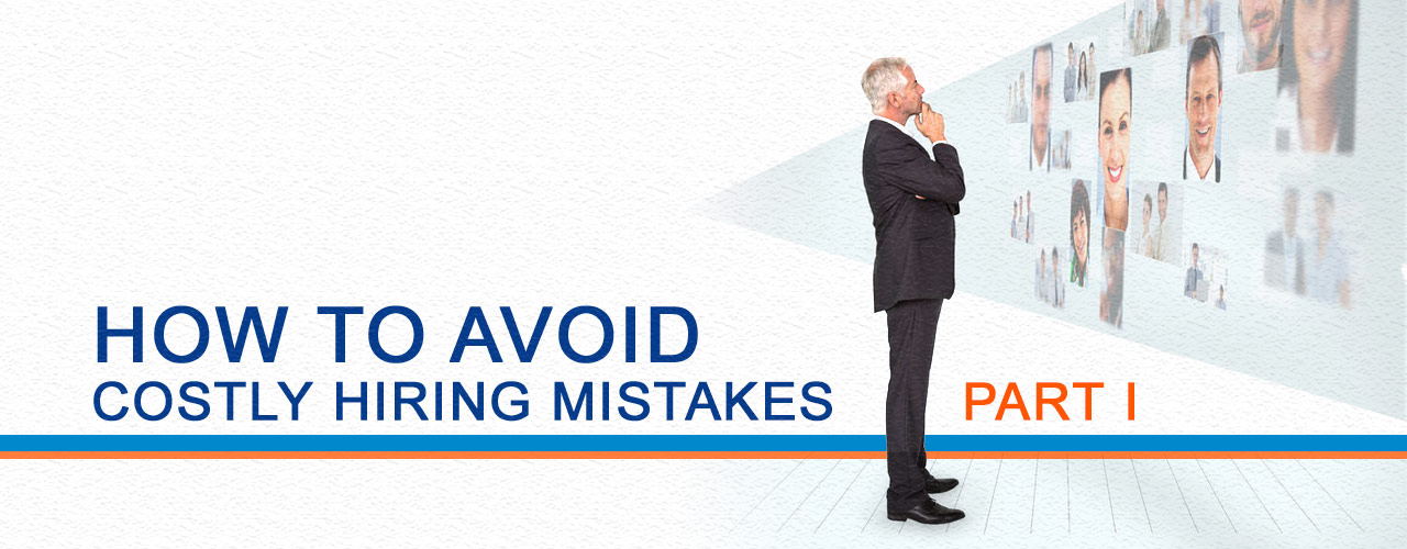 How to avoid costly hiring mistakes